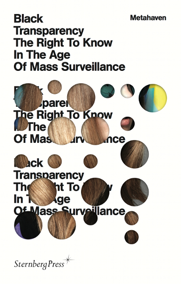"""Buchcover von """"Black Transparency: The Right to Know in the Age of Mass Surveillance"""""""